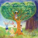 Kings & Queens Of The Forest thumbnail