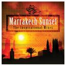 Marrakech Sunset: The Inspirational Mixes thumbnail