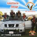 Cantinero Amigo - La Musica De Tierra Caliente thumbnail