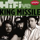 Rhino Hi-Five: King Missile thumbnail
