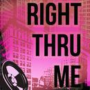 Right Thru Me (Radio Single) thumbnail