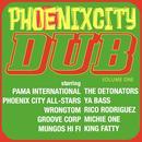 Phoenix City Dub Vol.1 thumbnail