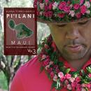Music For The Hawaiian Islands Vol. 3 Piilani Maui thumbnail