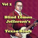 Blind Lemon Jefferson's Texas Blues Vol 2 thumbnail