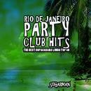 Rio De Janeiro Party Club Hits (The Best Copacabana Limbo Top 40) thumbnail