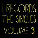 I Records: The Singles Vol. 3 thumbnail