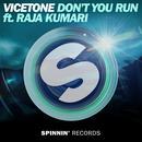 Don't You Run (Single) thumbnail