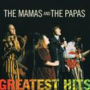 Greatest Hits: The Mamas & The Papas thumbnail