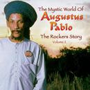 The Rockers Story: The Mystic World of Augustus Pablo, Volume 2 thumbnail
