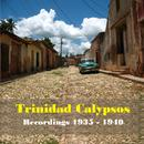 Calypsos From Trinidad - Politics, Intrigue & Violence In The 1930s thumbnail