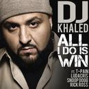 All I Do Is Win (Single) thumbnail