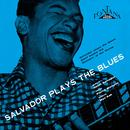 Salvador Plays The Blues + 5 Inedits thumbnail