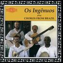 Choros From Brazil thumbnail