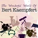 The Wonderful World Of Bert Kaempfert thumbnail
