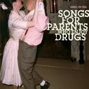 Songs For Parents Who Enjoy Drugs thumbnail