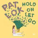 Hold On Let Go thumbnail