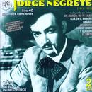 Jorge Negrete. Sus 40 Grandes Canciones (1911-1953) thumbnail