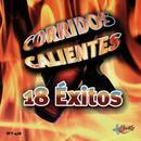 Corridos Calientes - 18 Exitos thumbnail