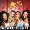 Black Magic (Remixes) thumbnail