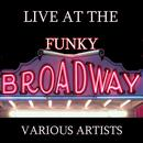 Live At The Funky Broadway thumbnail