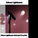 Edison Lighthouse Selected Favorites thumbnail