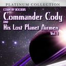 Country Rockers Commander Cody And His Lost Planet Airmen, Vol. 1 thumbnail