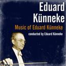 Music Of Eduard Künneke thumbnail