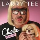 Charlie! (Remixes) thumbnail