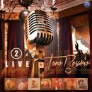 Toño Rosario Live, Vol. 2 thumbnail