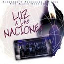 Luz A Las Naciones thumbnail