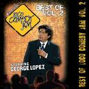 Best Of Loco Comedy Jam, Vol. 2 Starring George Lopez (Explicit) thumbnail