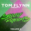 Tom Flynn Presents Strictly Rhythms Volume 8 (DJ Edition-Unmixed) thumbnail
