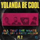 All That She Wants, Pt. 2 (Feat. SYF & Fritz Helder) thumbnail