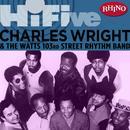 Rhino Hi-Five: Charles Wright & The Watts 103rd St. Rhythm Band thumbnail