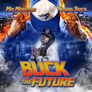 Buck To The Future (Explicit) thumbnail