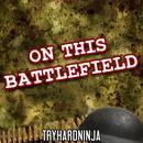 On This Battlefield thumbnail