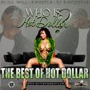 Who Is Hot Dollar (The Best Of Hot Dollar) thumbnail