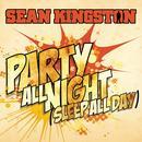 Party All Night (Sleep All Day) (Single) thumbnail