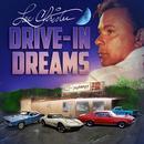 Drive In Dreams (Single) thumbnail