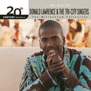 20th Century Masters/The Millennium Collection: The Best Of Donald Lawrence & The Tri-City Singers (Live) thumbnail