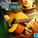 The Birth Of Skiffle: Lonnie Donegan thumbnail