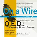 Higdon: On A Wire / Gandolfi: Q.E.D.: Engaging Richard Feynman thumbnail