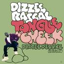 Tongue N' Cheek (Dirtee Deluxe Edition) thumbnail