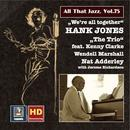 """All That Jazz, Vol. 75: Hank Jones """"We're All Together"""" (Remastered 2016) thumbnail"""