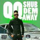 Shub Dem Away (Single) thumbnail