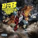 B.O.B Presents: The Adventures Of Bobby Ray (Explicit) thumbnail