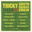 Tricky Meets South Rakkas Crew thumbnail