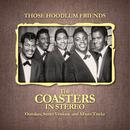 Those Hoodlum Friends (The Coasters In Stereo) thumbnail