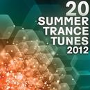 20 Summer Trance Tunes 2012 thumbnail