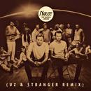 The World I Know (UZ & Stranger Remix) thumbnail